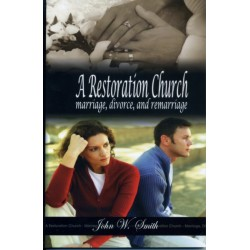 A Restoration Church, Marriage, divorce, remarriage B395