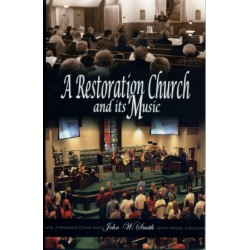 A Restoration Church and its music B394
