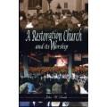 A Restoration Church and its worship B392
