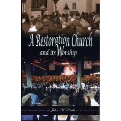 A Restoration Church and its worship B392