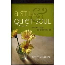 A Still Quiet Soul