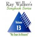 Ray Walkers Songbook Series  #13