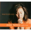 Righteous God -Praise & Harmony CD