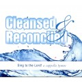 Cleansed & Reconciled -CD