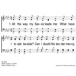 All the Way My Savior Leads - PPT slides