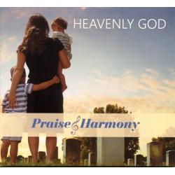 Heavenly God - CD Praise & Harmony