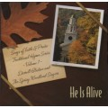 He Is Alive CD