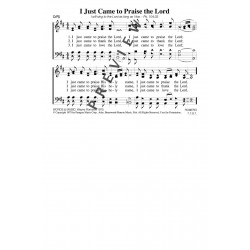 I Just Came to Praise the Lord-PDF Song Sheet