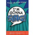 I'm Gonna Sing songbook