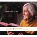 Jehovah God - Praise & Harmony