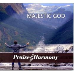 Majestic God - Praise & Harmony 2021