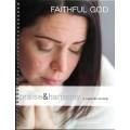 Faithful God - Praise & Harmony Book