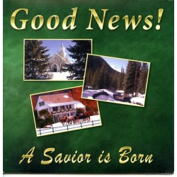 Good News - A Savior is Born CD