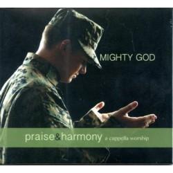 Mighty God-Praise & Harmony CD