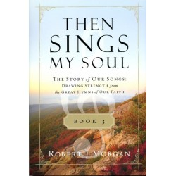 Then Sings My Soul 3