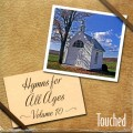 Touched-Hymns for All Ages CD