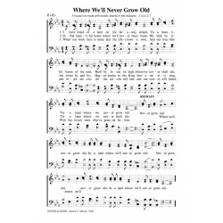 Where We'll Never Grow Old-PDF Song Sheet