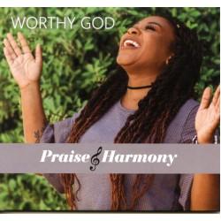Worthy God -Praise & Harmony 2020 CD