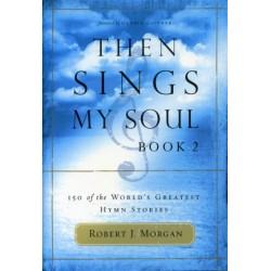 Then Sings My Soul 2 Book