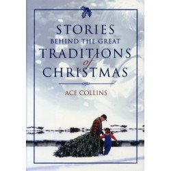 Stories Behind the Traditions of Christmas