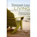 Stressed-Less Living
