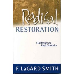 Radical Restoration (NEW)
