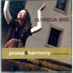 Glorious God Praise & Harmony CD