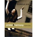 Glorious God Praise & Harmony Book