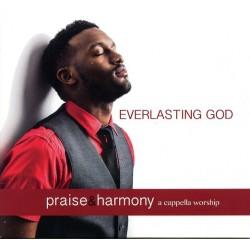 Everlasting God - Praise & Harmony CD