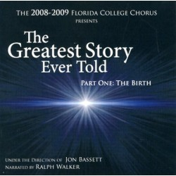 The Greatest Story Ever Told, Part One: The Birth