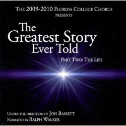 The Greatest Story Ever Told, Part Two: The Life