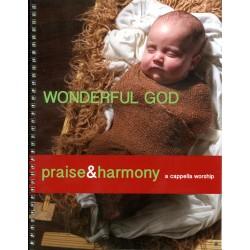 Wonderful God - Praise & Harmony songbook