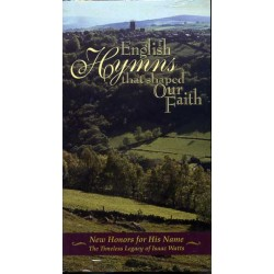 English Hymns That Shape our Faith-Isaac Watts