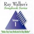 Ray Walkers Songbook Series #1 CD
