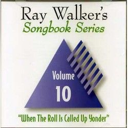 Ray Walkers Songbook Series #10