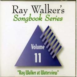 Ray Walkers Songbook Series #11
