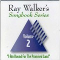 Ray Walkers Songbook Series #2