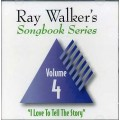 Ray Walkers Songbook Series #4