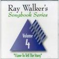 Ray Walkers Songbook Series #4