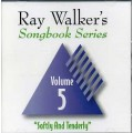 Ray Walkers Songbook Series #5