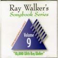 Ray Walkers Songbook Series #9