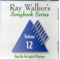 Ray Walkers Songbook Series #12 CD